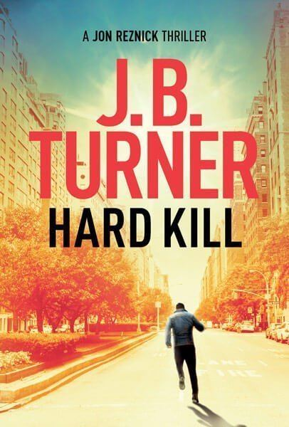 Hard Road J.B. Turner Thriller Writer
