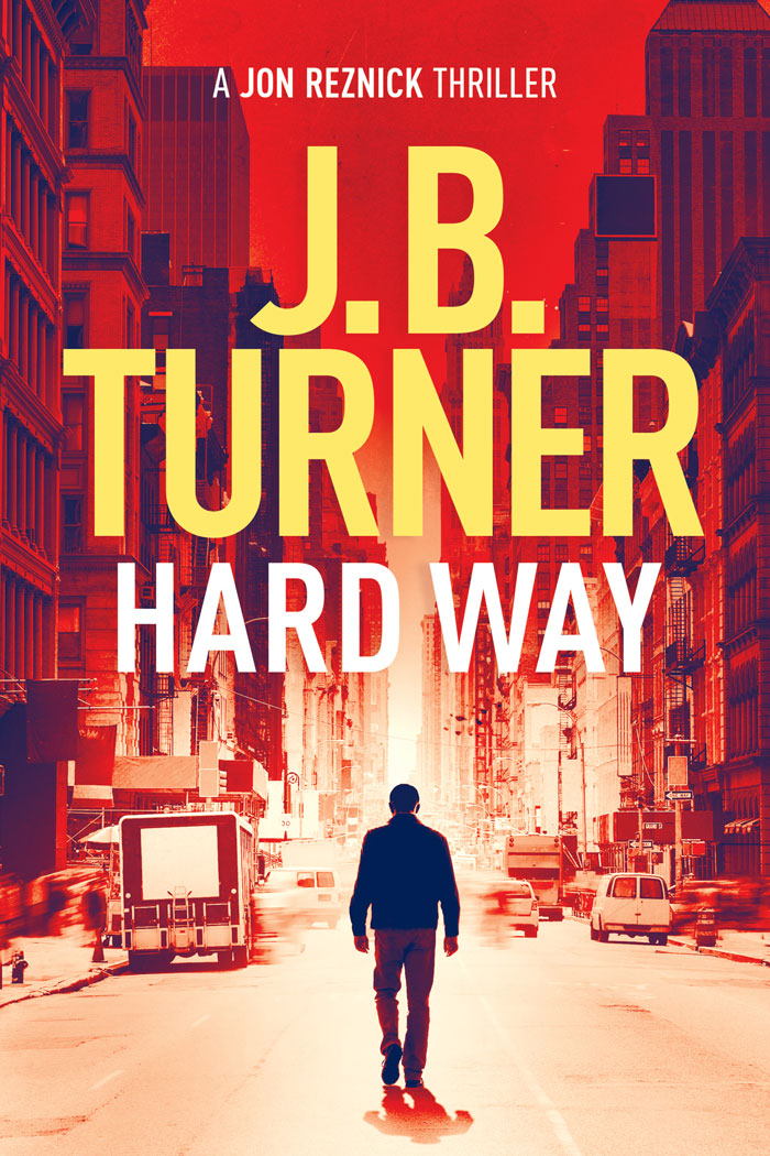 Hard Way J.B. Turner Thriller Writer