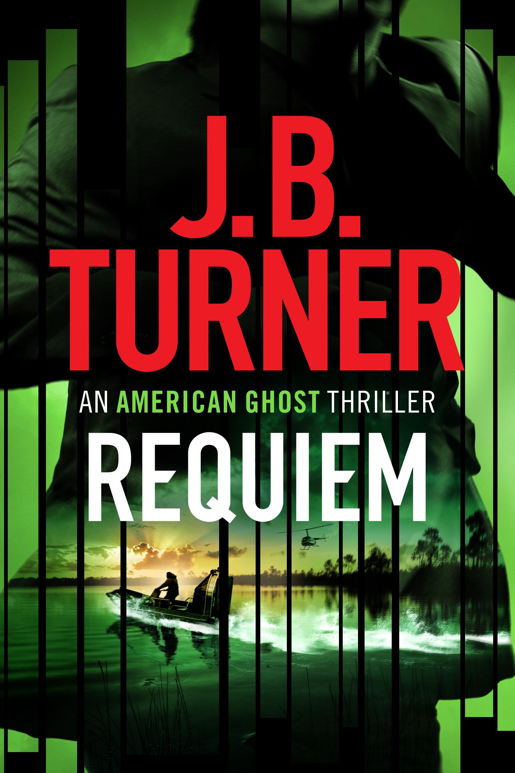 Requiem J.B. Turner Thriller Writer