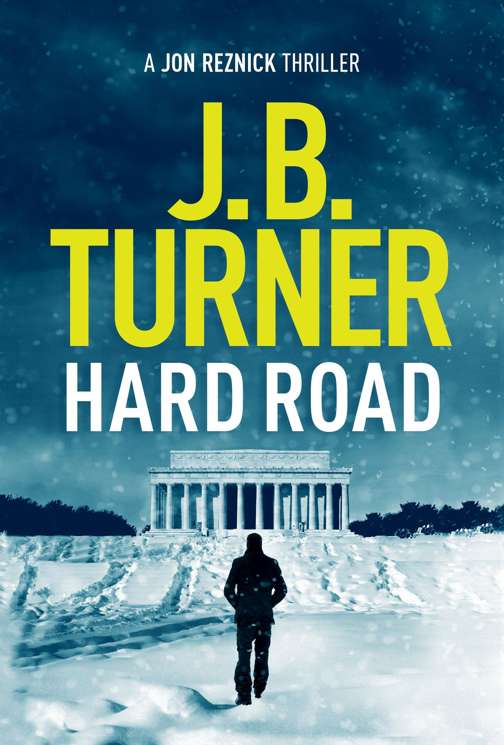Hard Road sells 250,000 copies J.B. Turner Thriller Writer