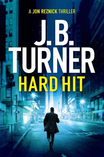 Hard Hit Jon Reznick thriller